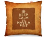 Kico Keep Calm Vintage 45x45cm Funky Sofa Cushion - Have A Pint