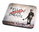 Kico Banksy Coaster - Dreams Cancelled